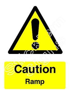 Caution Ramp - WARN0041 Stickers & Signs