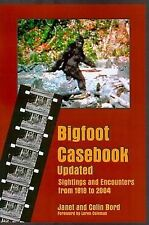 Bigfoot Casebook Updated: Sightings and Encounters from 1818 to 2004 by Janet Bord, Colin Bord (Paperback / softback, 2006)