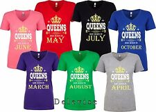Queens Are Born In Custom Birthday Month Cute Womens V Neck T-Shirt