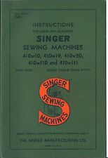 1949 Singer 410 Sewing Machine Instruction Manual for using and adjusting