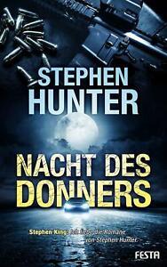 Stephen Hunter   -   Nacht des Donners