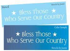Joanie Prim Stencil Americana Bless Those Who Serve Country Stars Military Signs