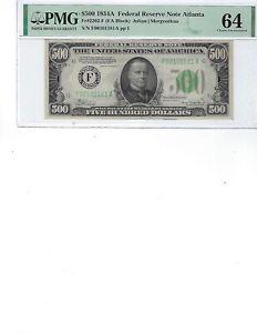 1934 $500 Federal Reserve Note FR2202F PMG 64 CH UNC!!! Julian/Morganthau, Atl!!