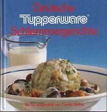 Deutsche Tupperware Schlemmergerichte , ein Kochbuch von Carolin Reiber