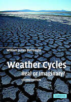 Weather Cycles. Real or Imaginary? by Burroughs, William James (Paperback book,
