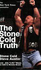 The Stone Cold Truth (WWE) By Steve Austin, J.R. Ross, Dennis B .9780743482677
