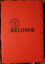 BEIJING - LOUIS VUITTON CITY GUIDE -illustrated Travel Book- CHINA - 2013 UNREAD