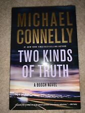 NEW Two Kinds Of Truth Michael Connelly HCDJ 1st/1st Hardcover