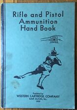 Rifle And Pistol Ammunition Hand Book Western Cartridge 1933