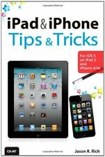 iPad and iPhone Tips and Tricks: For iOS 5 on iPad 2 and iPhone 4/4s,Jason R. R