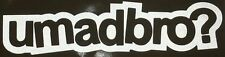 U Mad Bro 1.45X6 Decals stickers graphics jdm vw jeep illest stance monster fox
