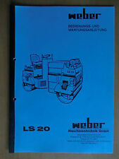 Betriebsanleitung Wartung Handbuch Weber LS 20 Verdichter Walze mit Schaltplan