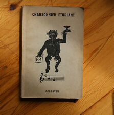 Rare Chansonnier Etudiant  A.G.E. Lyon 1961 / Chansons Paillarde Carabin