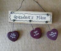 GRANDMA'S PLACE kids spoiled hugs kisses no spanking wood ornament gift sign