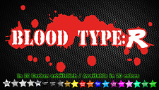 Blood Type R HONDA JDM Tuning Adesivo Sticker 18cm x 9cm
