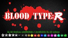 Blood Type R Honda JDM Tuning Aufkleber Sticker 18cm x 9cm