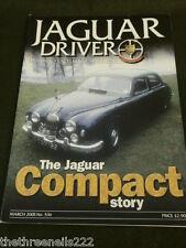 JAGUAR DRIVER #536 - MARCH 2005 - THE COMPACT STORY