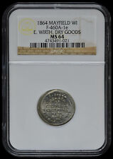 1864 Mayfield WI F-460A-1e E. Wirth, Dry Goods MS 64 4743491-21 R-8 SMT