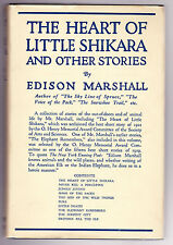 Edison Marshall - The Heart of Little Shikara - 1st/1st Cape 1922, Original DW