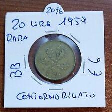 RARA 20 LIRE BRONZO/MAGNESIO CONTORNO RIGATO DATA 1959 N.2096