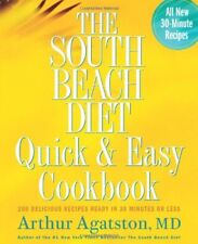 The South Beach Diet Quick and Easy Cookbook: 200