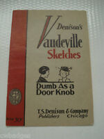 DENISON'S VAUDEVILLE SKETCHES BOOK ~ DUMB AS A DOOR KNOB ~ 1927