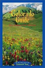 Fulcrum State Travel Guide Ser.: The Colorado Guide by Dean Winstanley and...