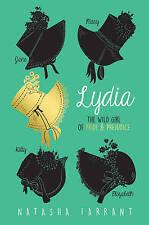 Lydia: The Wild Girl of Pride & Prejudice by Natasha Farrant (Paperback, 2016)