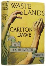 Carlton DAWE / Waste lands First Edition