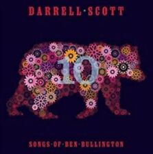DARRELL SCOTT - TEN: SONGS OF BEN BULLINGTON [SLIPCASE] NEW CD