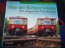 BERLIN - Die eleganten Rundköpfe - Züge der Berliner S-Bahn - Baureihe 477 ...