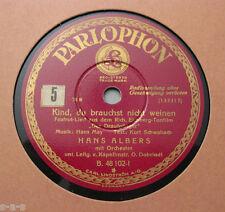 Hans Albers - Kind, du brauchst nicht weinen / M.Eggerth - Ich habe ein Herz...