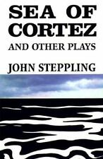 SEA OF CORTEZ AND OTHER PLAYS