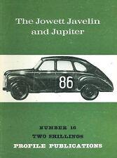 AUTOMOBILE PROFILE 16 JOWETT JAVELIN & JUPITER PHOTOS HISTORY DEVELOPMENT TECHNI