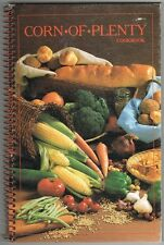 CORN OF PLENTY Cookbook Pioneer Brand Des Moines Iowa Recipes Laurie Woody 1986