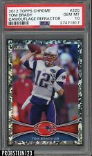 2012 Topps Chrome Camouflage Refractor #220 Tom Brady Patriots PSA 10 GEM MINT