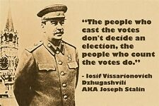 photo quote poster JOSEPH STALIN voting elections politics RARE UNIQUE 24X36