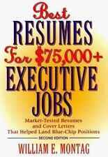 NEW - Best Resumes for $75,000 + Executive Jobs, 2nd Edition