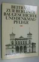 Beiträge zur Berliner Baugeschichte und Denkmalpflege /DDR=Bildband/Architektur