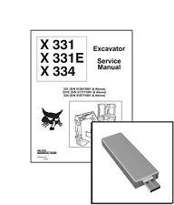Bobcat X331 E X334 Excavator Workshop Service Repair Manual USB Stick + Download
