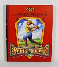 Barnstormers: Game 1 by Loren Long & Phil Bildner (Hardcover)