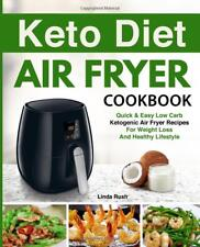 Keto Diet Air Fryer Cookbook: Quick and Easy Low Carb by Linda Rush (Paperback)