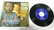 """Manolo galvan primer amor 1977 single 7"""" vinilo vinyl mega rare!!!"""