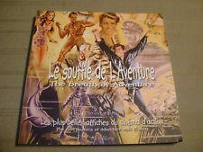LE SOUFFLE DE L'AVENTURE - LES PLUS BELLES AFFICHES DU CINEMA D'ACTION - BLATTIN