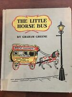 The Little Horse Bus by Graham Greene 1st Published 1954 Exlib Acceptable HC