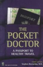 The Pocket Doctor: A Passport to Healthy Travel - Paperback NEW Bezruchka, Step