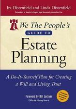 We The People's Guide to Estate Planning: A Do-It-Yourself Plan for Creating a W