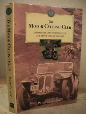 THE MOTOR CYCLING CLUB Garnier Britain Oldest Motorcycle and Car Sporting Club