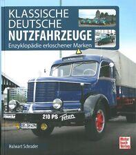 Schrader: Klassische deutsche Nutzfahrzeuge LKW/Typen-Handbuch/Laster/Omnibusse
