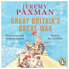 JEREMY PAXMAN GREAT BRITAINS GREAT WAR NEW CD AUDIOBOOK SEALED 9 DISC AUDIO BOOK